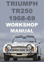 Triumph TR250, 1968 Workshop Repair Manual